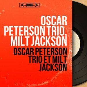 Oscar Peterson Trio, Milt Jackson
