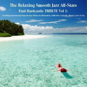 The Relaxing Smooth Jazz All-Stars 歌手頭像