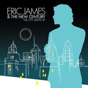 Eric James & The New Century