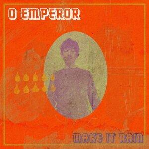 O Emperor