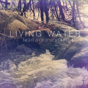 Living Water 歌手頭像