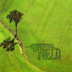 Something to Yield 歌手頭像