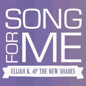 Elijah K. and the New Shades