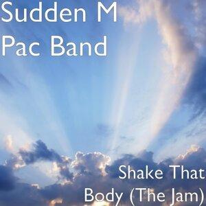 Sudden M Pac Band 歌手頭像