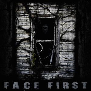 Face First