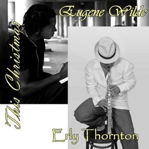 Erly Thornton Featuring Eugene Wilde 歌手頭像