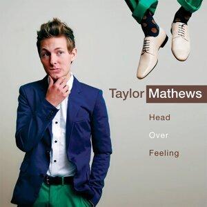 Taylor Mathews 歌手頭像