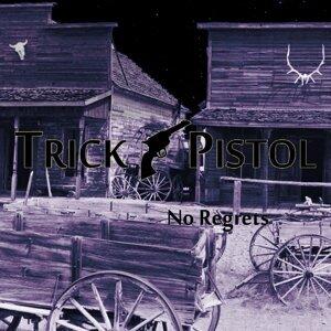 Trick Pistol 歌手頭像