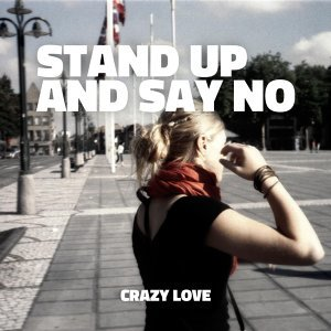 Stand Up And Say No 歌手頭像