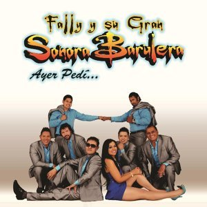Fally Y Su Gran Sonora Barulera 歌手頭像