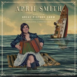 April Smith and the Great Picture Show 歌手頭像