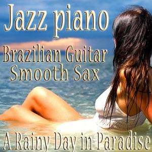 The Jazz Piano Brazilian Guitar Smooth Sax Quartet.