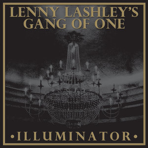 Lenny Lashley's Gang of One