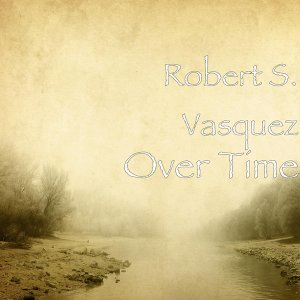 Robert S. Vasquez 歌手頭像
