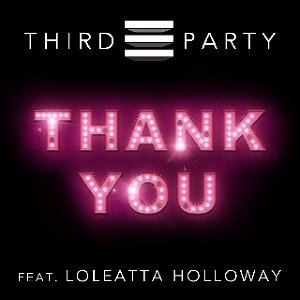 Third Party feat. Loleatta Holloway
