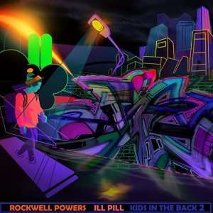 Rockwell Powers & Ill Pill
