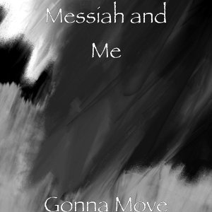 Messiah and Me 歌手頭像