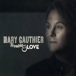 Mary Gauthier (瑪麗高瑟) 歌手頭像