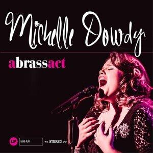 Michelle Dowdy 歌手頭像
