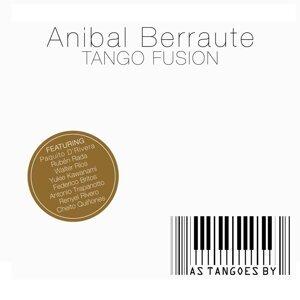 Anibal Berraute Tango Fusion 歌手頭像