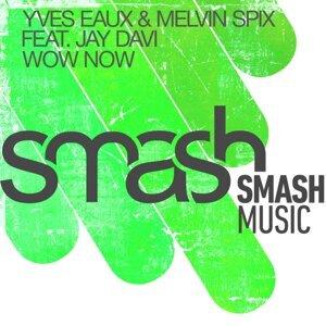 Yves Eaux & Melvin Spix 歌手頭像