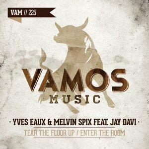 Yves Eaux & Melvin Spix & Jay Davi 歌手頭像