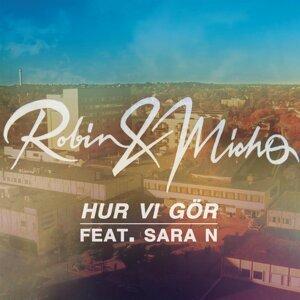 Robin & Micho feat. Sara N 歌手頭像