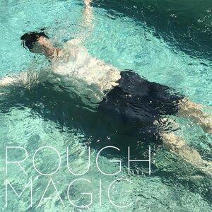 Rough Magic 歌手頭像
