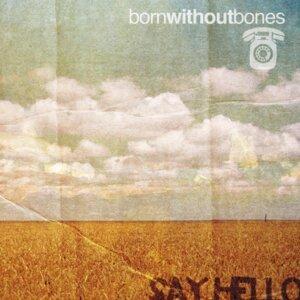 Born Without Bones 歌手頭像