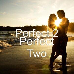Perfect 2 歌手頭像