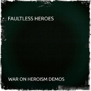 Faultless Heroes 歌手頭像