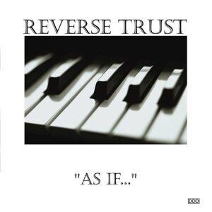 Reverse Trust 歌手頭像