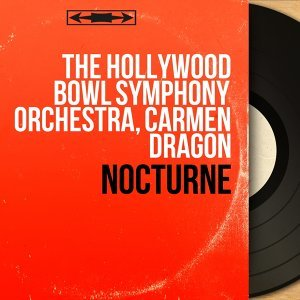 The Hollywood Bowl Symphony Orchestra, Carmen Dragon 歌手頭像