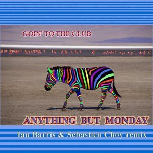 Anything But Monday