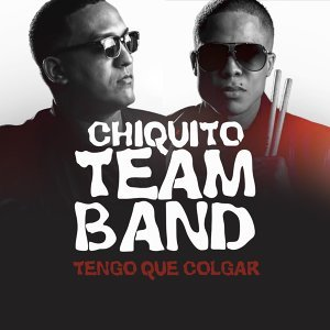 Chiquito Team Band 歌手頭像