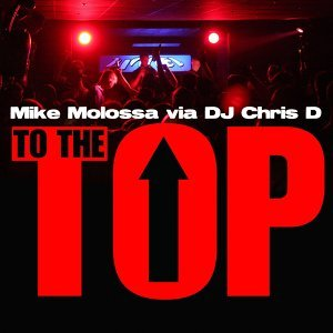 Mike Molossa, DJ Chris D 歌手頭像