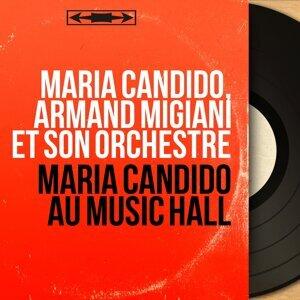 Maria Candido, Armand Migiani et son orchestre 歌手頭像
