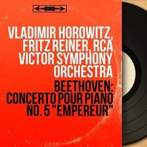 Vladimir Horowitz, Fritz Reiner, RCA Victor Symphony Orchestra 歌手頭像