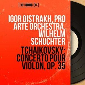 Igor Oistrakh, Pro Arte Orchestra, Wilhelm Schüchter 歌手頭像