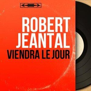 Robert Jeantal 歌手頭像