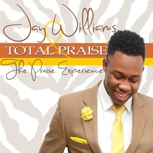 Jay Williams & Total Praise 歌手頭像