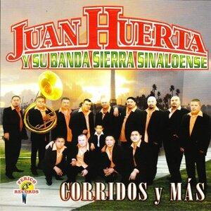 Juan Huerta Y Su Banda Sierra Sinaloense 歌手頭像
