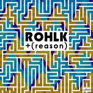 Rohlk and Reason 歌手頭像