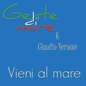 Gente di mare & Claudio Versace 歌手頭像