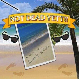 Not Dead Yett!! 歌手頭像