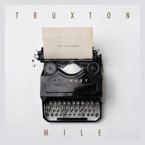 Truxton Mile 歌手頭像