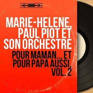 Marie-Héléne, Paul Piot et son orchestre 歌手頭像