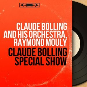 Claude Bolling and His Orchestra, Raymond Mouly 歌手頭像