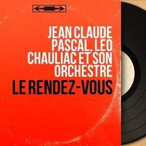 Jean Claude Pascal, Léo Chauliac et son orchestre 歌手頭像