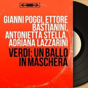 Gianni Poggi, Ettore Bastianini, Antonietta Stella, Adriana Lazzarini 歌手頭像
